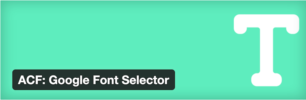 ACF- Google Font Selector