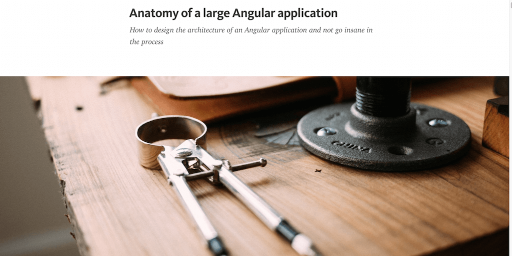 Anatomy of a large Angular application — Medium