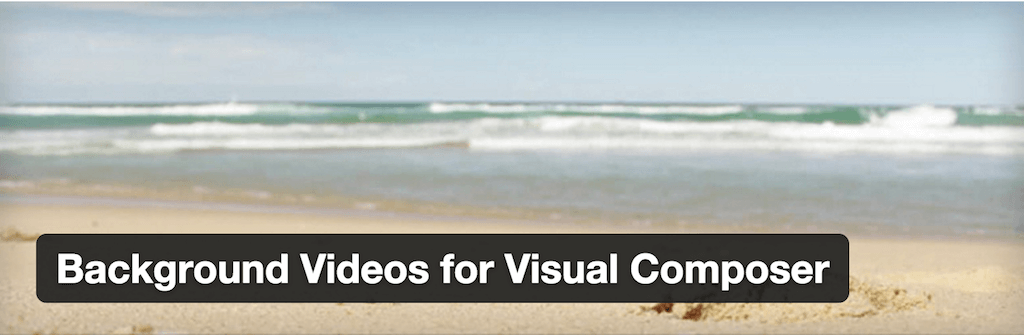 Background Videos for Visual Composer — WordPress Plugins