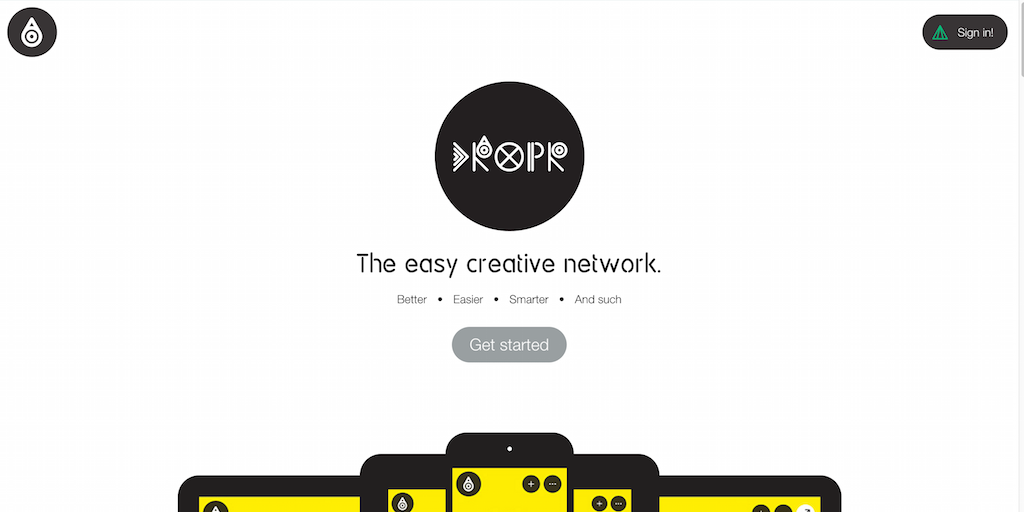 Dropr The easy creative network.