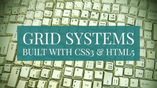 Grid Systems Frameworks Html5 Css3