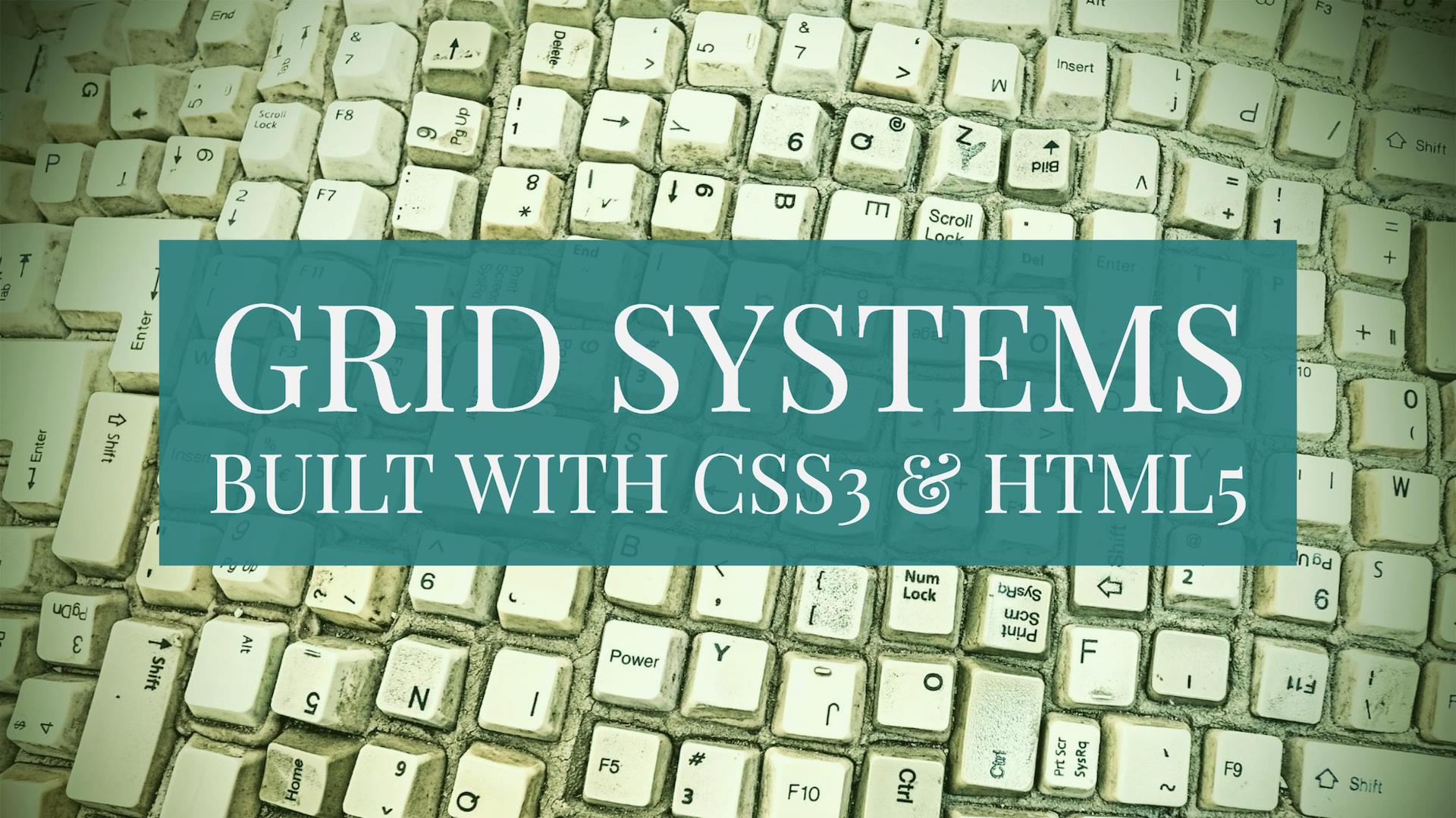 Top 21 HTML5/CSS3 Grid Systems & Frameworks