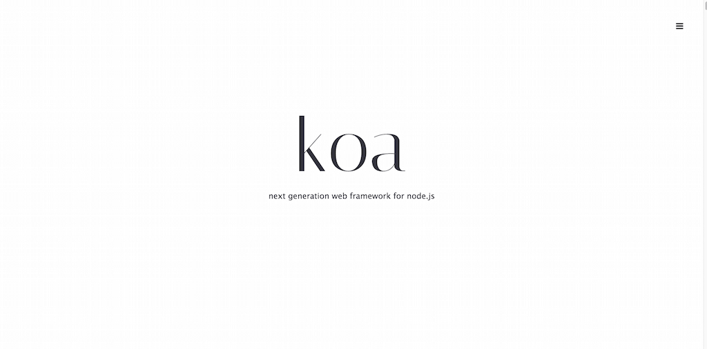 Koa next generation web framework for node.js