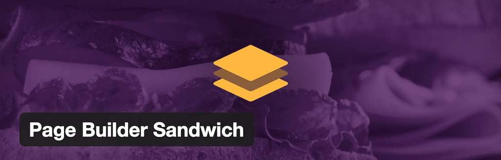 Page Builder Sandwich — WordPress Plugins