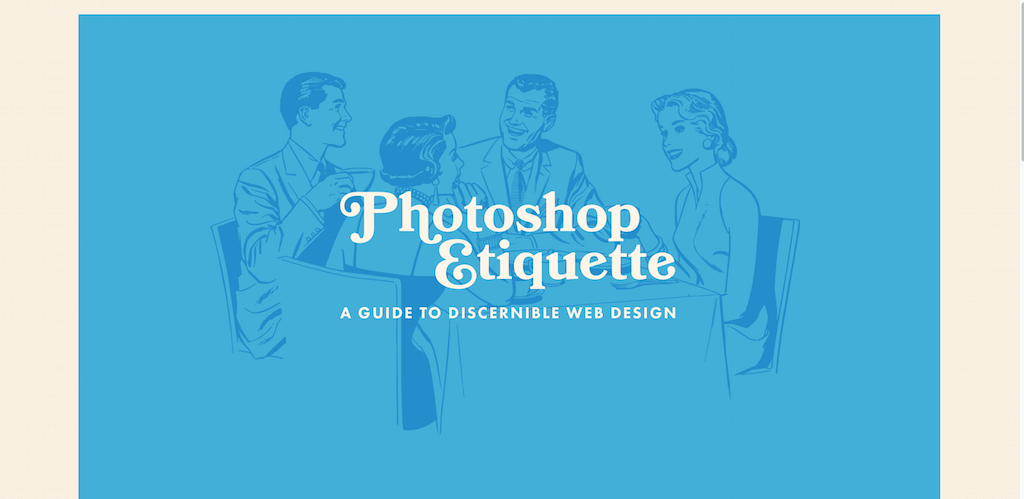 Photoshop Etiquette A Guide to Discernible Web Design