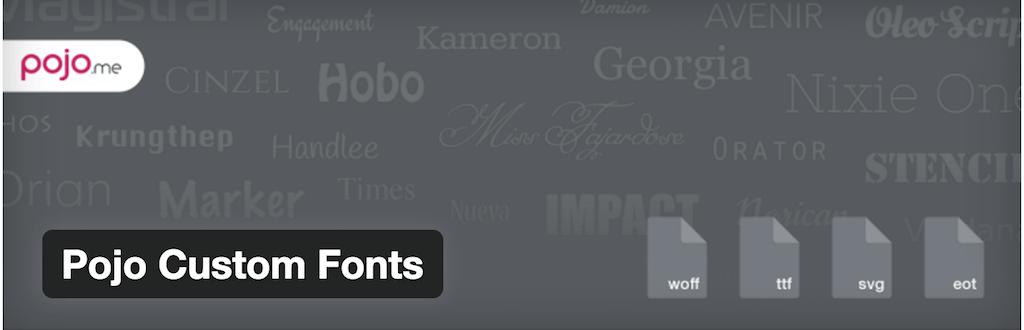 Pojo Custom Fonts