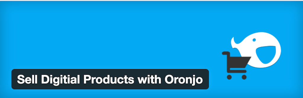 Sell Digitial Products with Oronjo