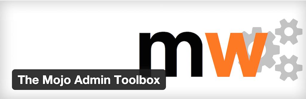 The Mojo Admin Toolbox — WordPress Plugins