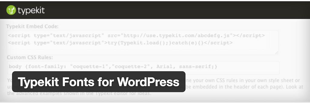 Typekit Fonts for WordPress