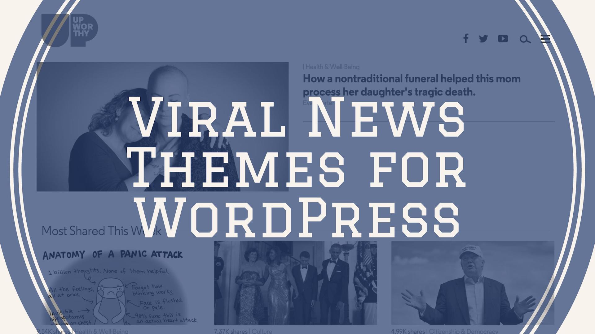 Top 30 Viral News & Buzz Themes For WordPress 2017