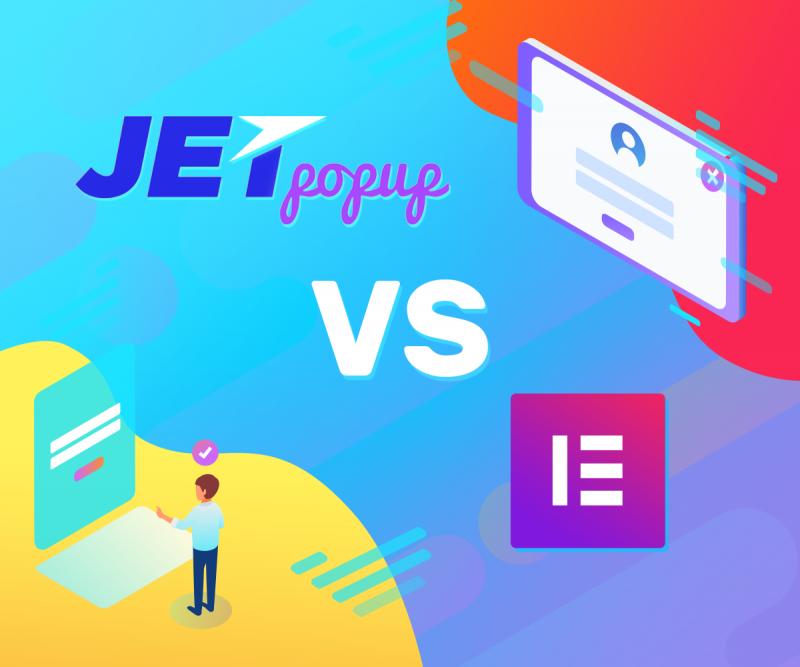 JetPopup Plugin Vs Elementor Popup Builder: Who Rules?