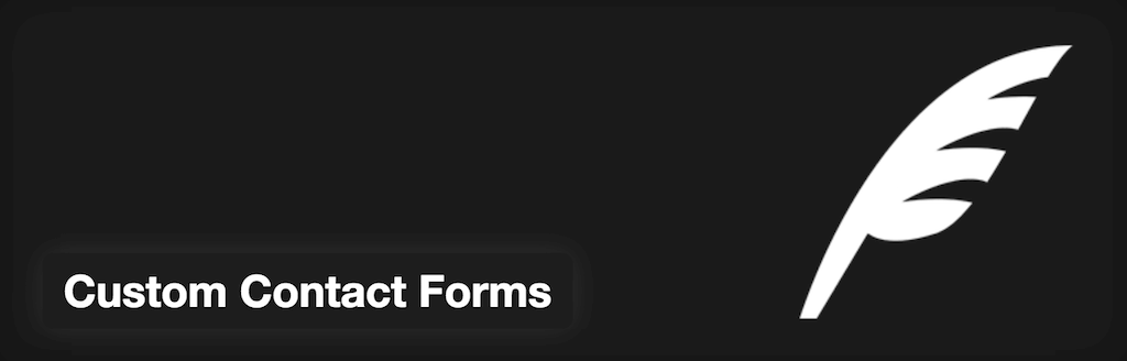 WordPress › Custom Contact Forms « WordPress Plugins