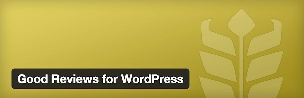 WordPress › Good Reviews for WordPress « WordPress Plugins