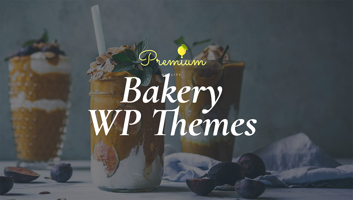 22 Best WordPress Themes For Bakeries, Coffee Shops, Food Bloggers And More 2019