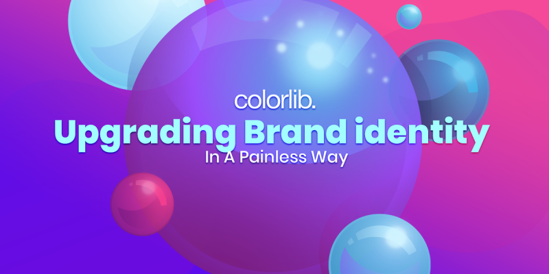 Upgrading Brand Identity In A Painless Way Checklist 2020