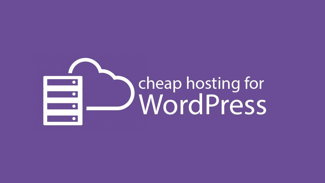 15 Best Cheap Hosting For WordPress 2019