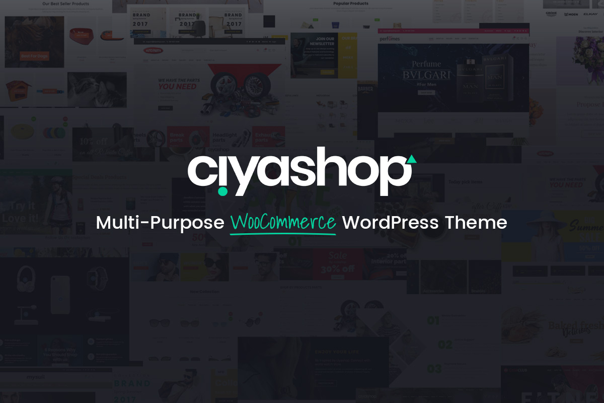 CiyaShop Theme Review – Multi-Purpose WooCommerce WordPress Theme