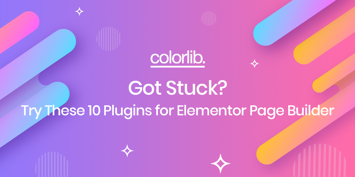Got Stuck? Try These 10 Plugins For Elementor Page Builder