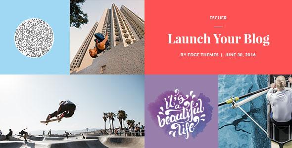 Escher - An Urban Lifestyle Blog Theme