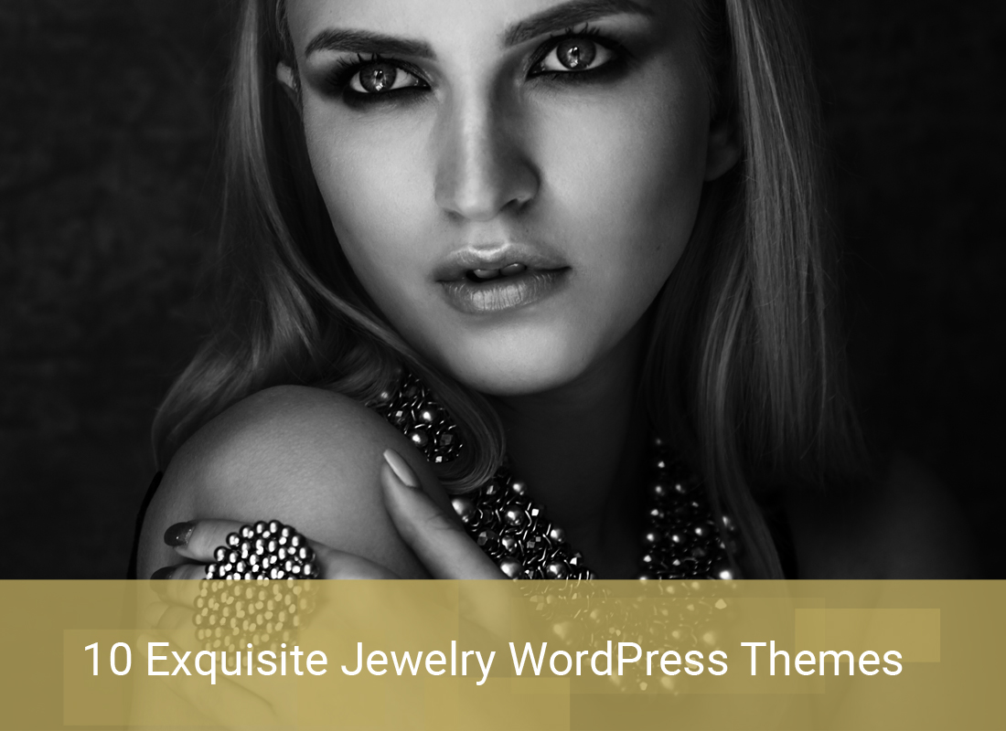 10 Exquisite Jewelry WordPress Themes To Succeed In Jewelry Online Business