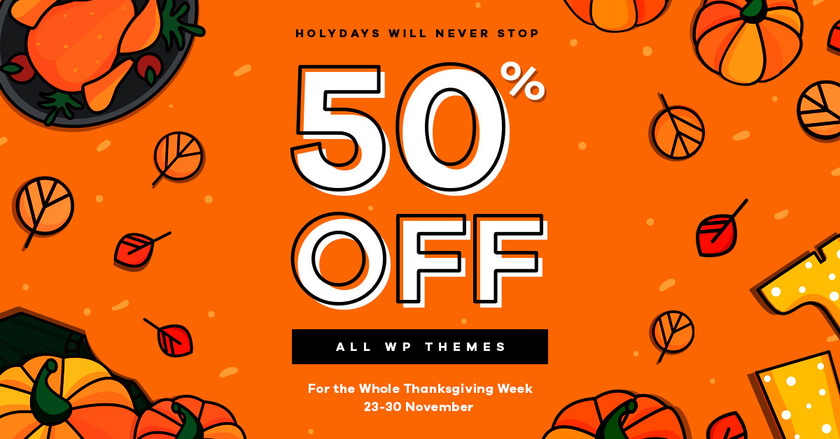 30 ThemeForest WordPress Themes On 50% Thanksgiving Sale