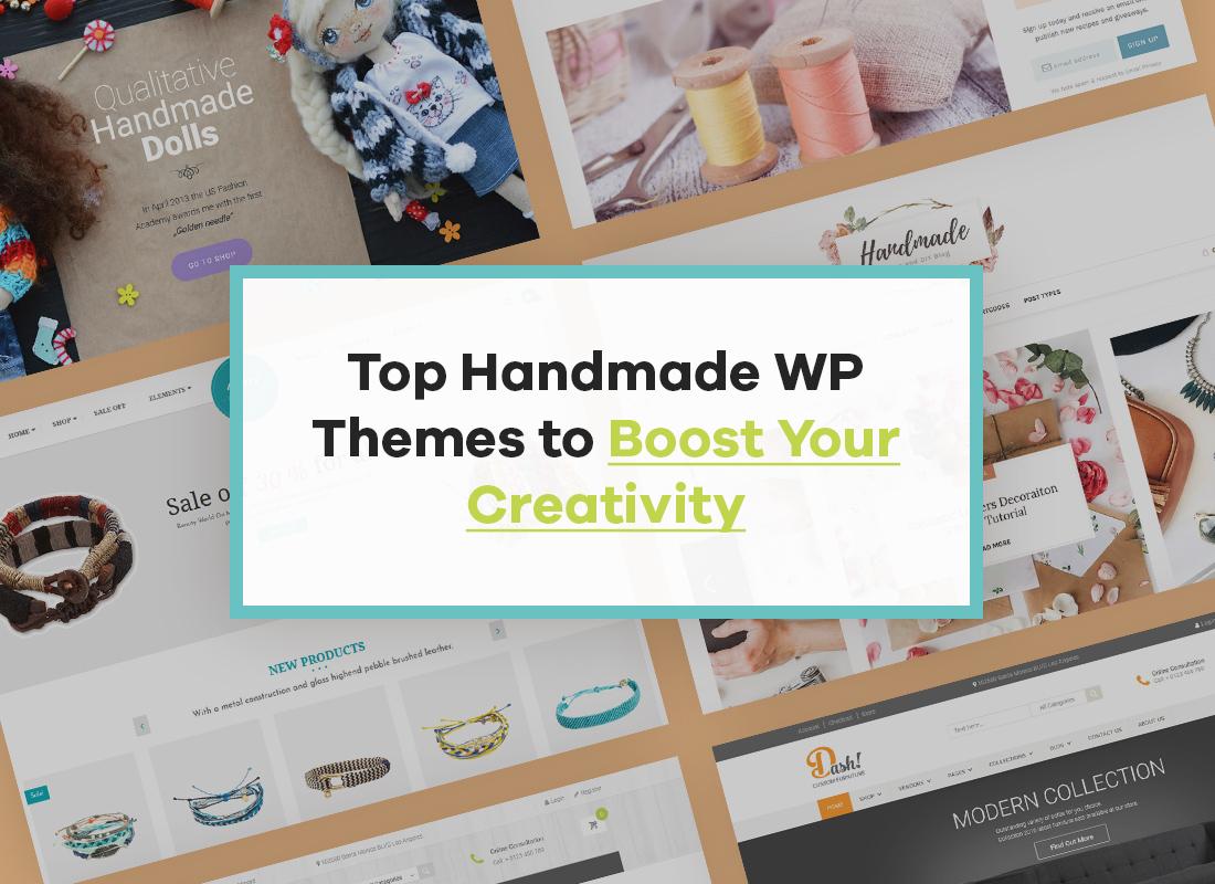 Top Handmade WordPress Themes To Boost Your Creativity