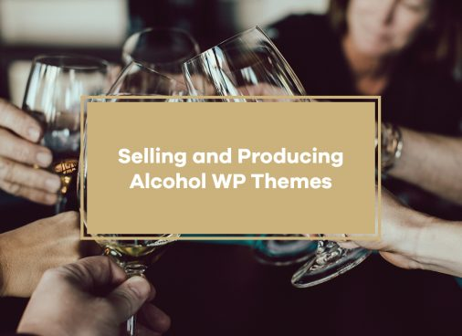 Selling And Producing Alcohol WordPress Themes