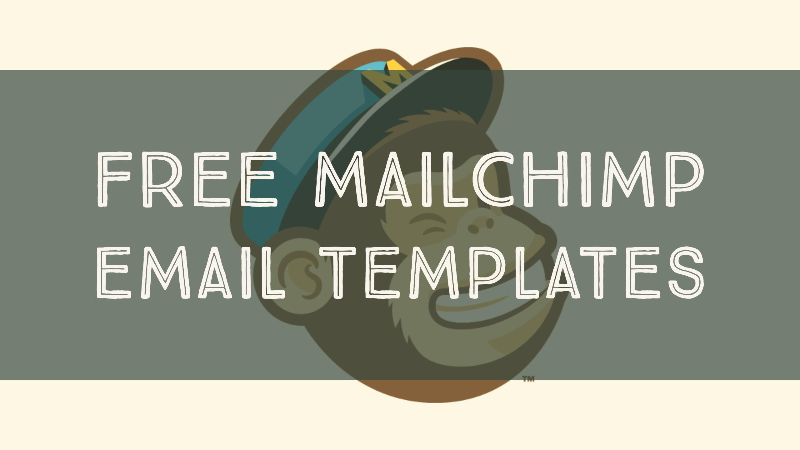 Top 30 Free Paid Mailchimp Email Templates 2019