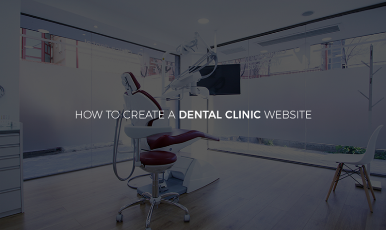 How To Create A Dental Clinic Website Using WordPress – A Detailed Guide