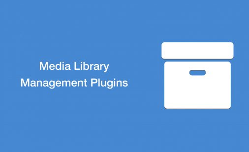Media Library Management Plugins