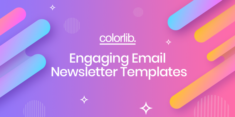 10+ Engaging Email Newsletter Templates