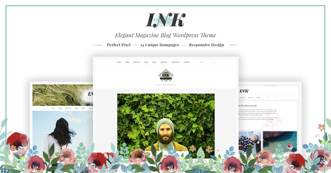 INK – Elegant Magazine Blog WP Theme For Travel, Fashion, Food