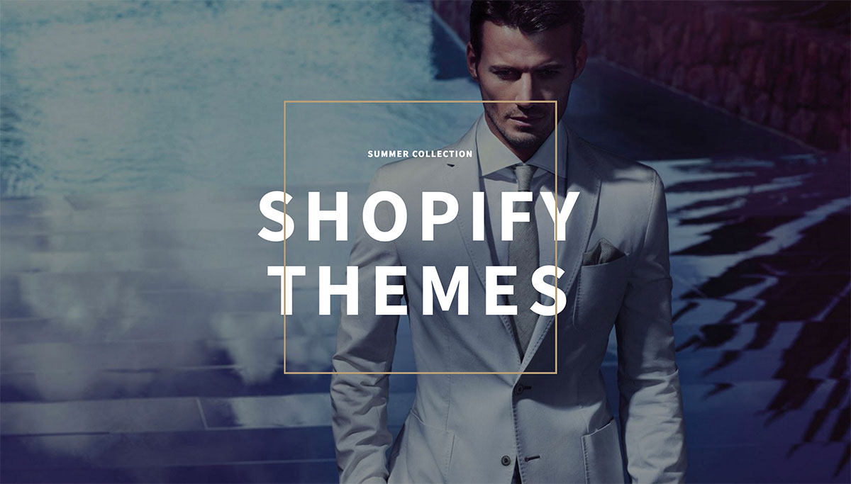 Top 26 Shopify Themes To Appeal To The True Fashionistas