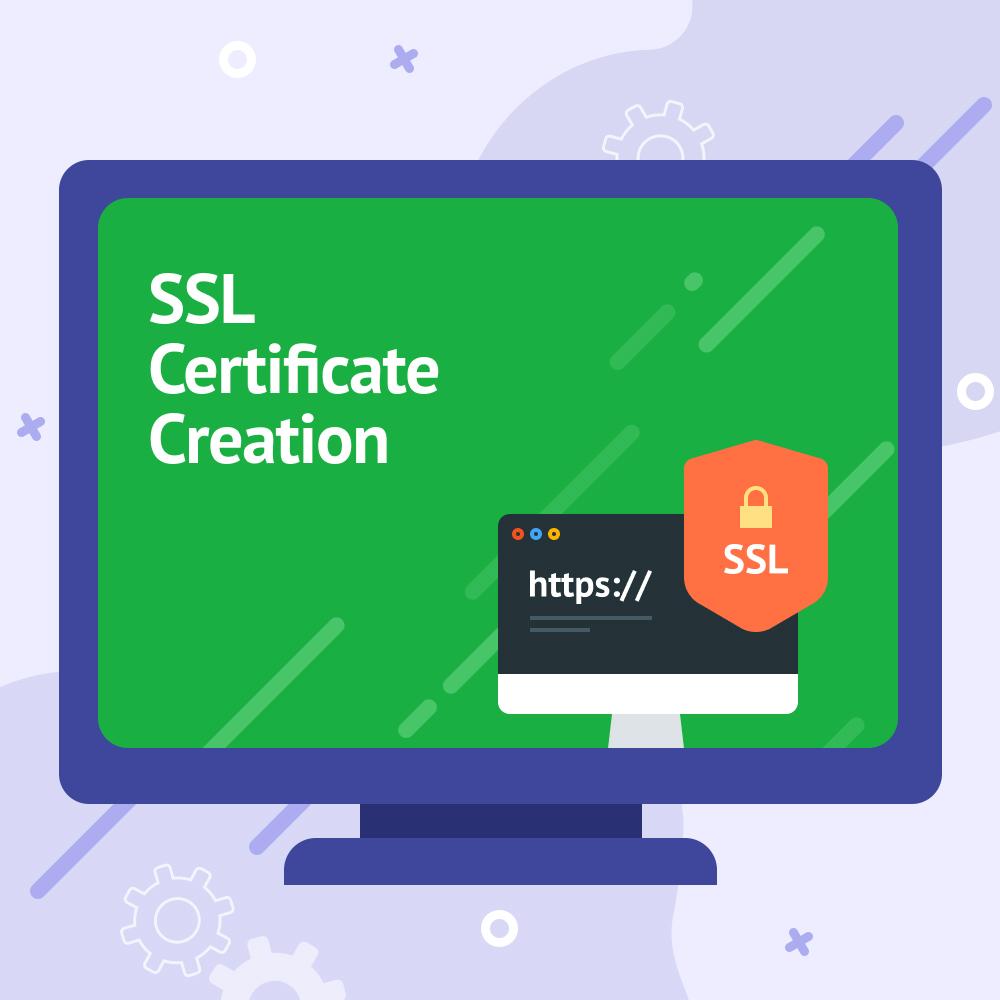 SSL Certificate Creation