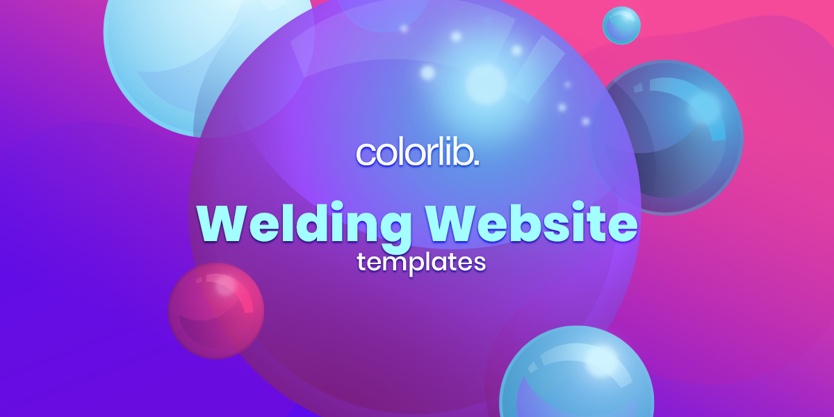 10 Ideas For Welding And Heavy Industry Web Presence