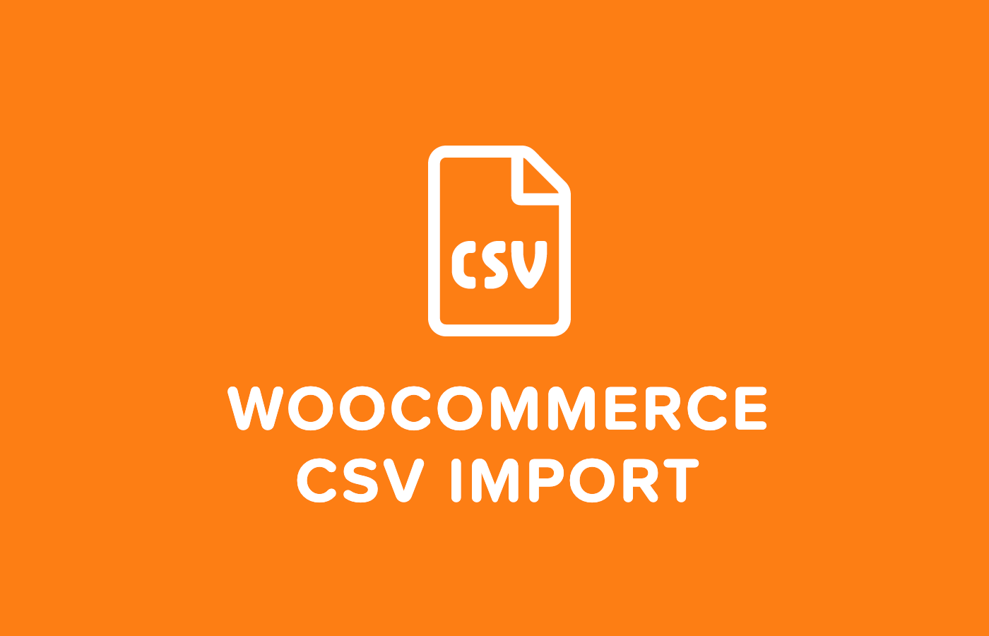 5 Easy-To-Use WooCommerce CSV Import Plugins