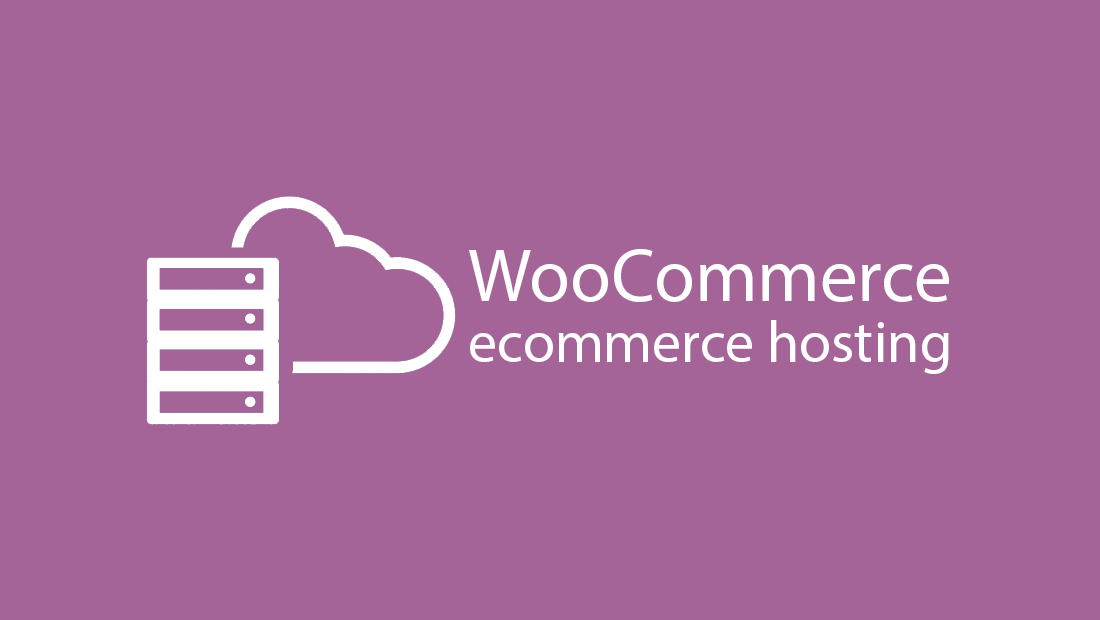 14 Best WooCommerce Hosting Providers 2018