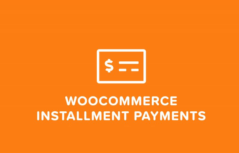 4 WooCommerce Installment Payment Plugins For Easier Transactions