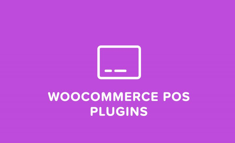 5 WooCommerce POS Plugins To Receive Payments