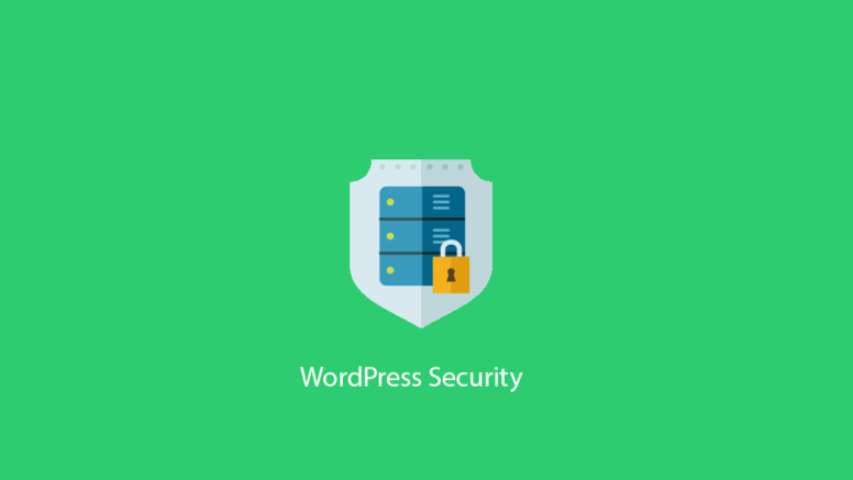 Beefing Up WordPress Security – A Complete Guide To Securing WordPress Sites