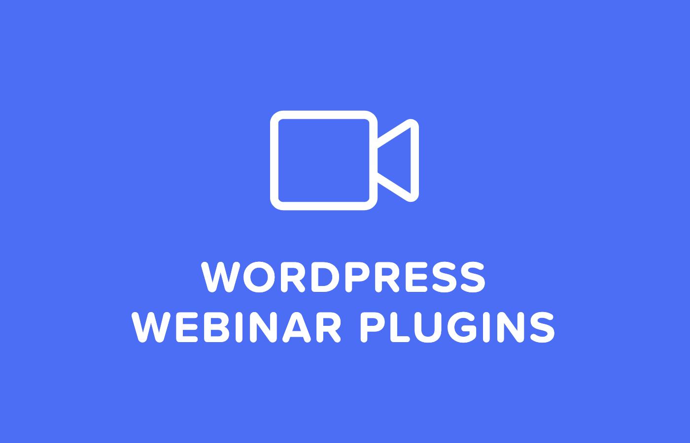 Top 5 WordPress Webinar Plugins To Integrate Into Your Website