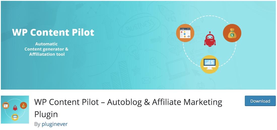 wp content pilot wordpress autoblogging plugin
