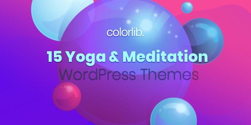 15 Code-Free Yoga And Meditation WordPress Themes